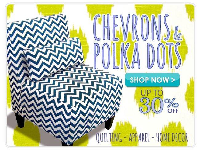 15% off Chevron and Polka Dot Fabrics