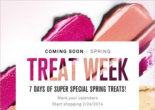 Coming Soon! Spring Treat Week