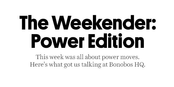 The Weekender: Power Edition