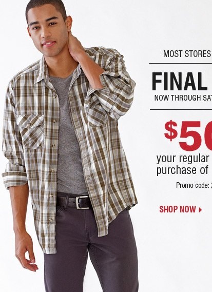 Final Hours $50 off your regular or sale price purchase of $100 or more** Shop now.