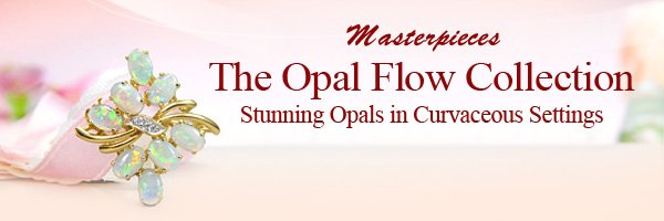 Masterpieces The Opal Flow Collection