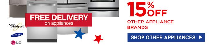 15% OFF OTHER APPLIANCE BRANDS | SHOP OTHER APPLIANCES