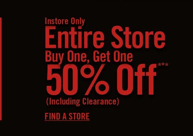 ENTIRE STORE BOGO 50% OFF***