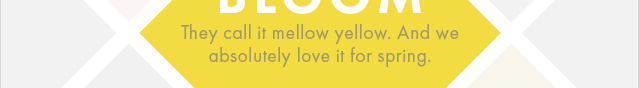 KABLOOM - They Call it Mellow Yellow And We Absolutely Love It For Spring