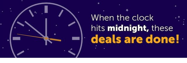 When the clock hits midnight, these deals are done!