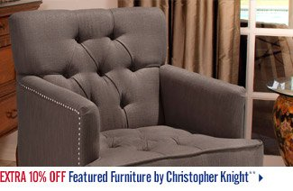 Extra 10% off Featured Furniture by Christopher Knight**