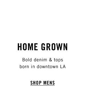 Home Grown - Shop Mens