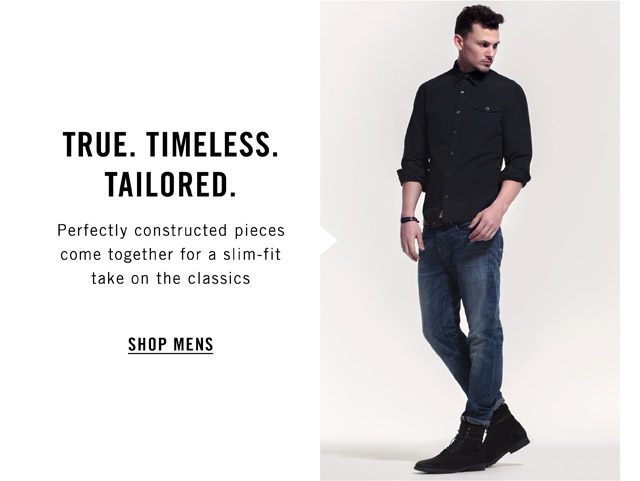 True. Timeless. Tailored. - Shop Mens