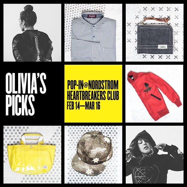 OLIVIA'S PICKS - POP-IN@NORDSTROM HEARTBREAKERS CLUB FEB 14—MAR 16