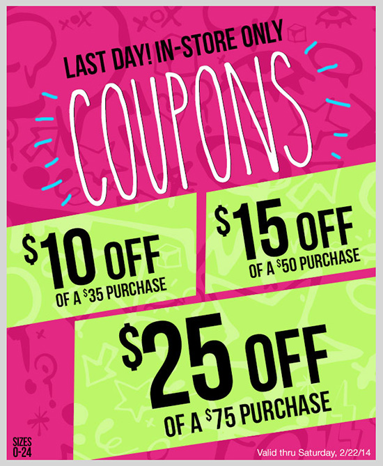 LAST DAY! Coupons up to $25 OFF! Redeem in-store!