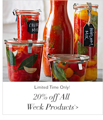Limited Time Only! - 20% off All Weck Products*