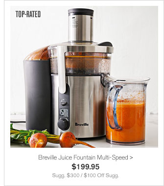 TOP-RATED - Breville Juice Fountain Multi-Speed - $199.95 - Sugg. $300 / $100 Off Sugg.