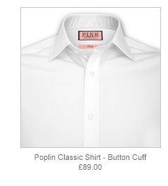 Poplin Classic Shirt - Button Cuff