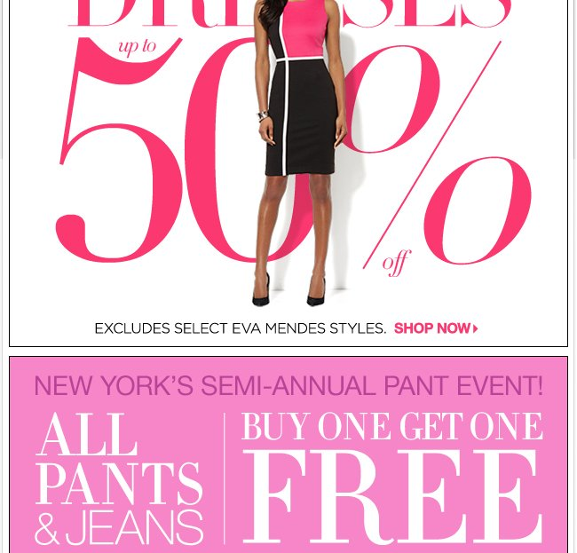 Add Dresses are up to 50% off online plus All Pants & Jeans B1G1 Free!