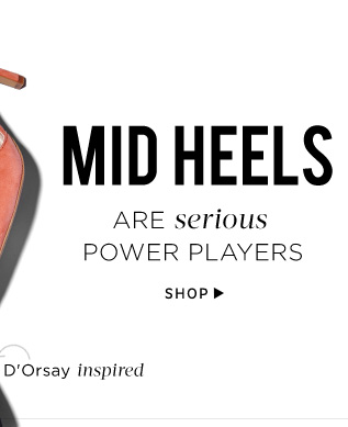 Midheels are serious power players. Shop Midheels
