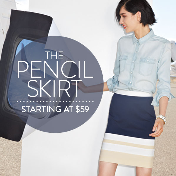 THE PENCIL SKIRT - STARTING AT $59