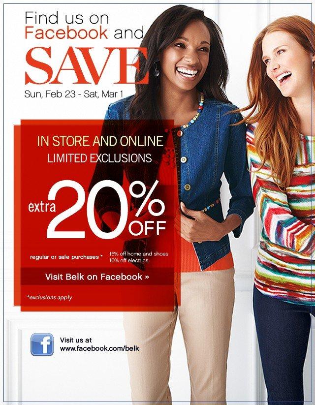 Find us on Facebook and Save! Extra 20% off. Visit Belk on Facebook.