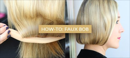 How-To: Faux Bob