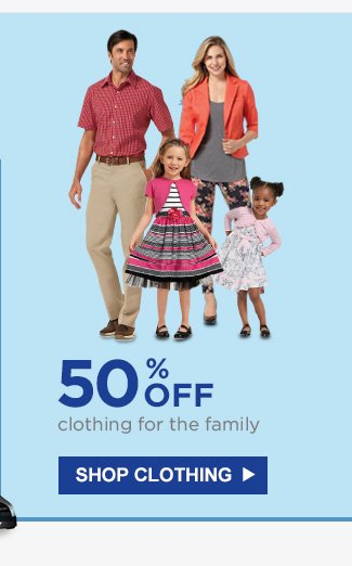 50% OFF clothing for the family | SHOP CLOTHING