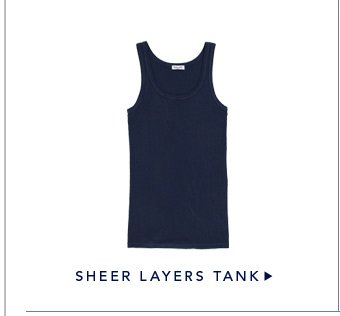 Sheer Layers Tank