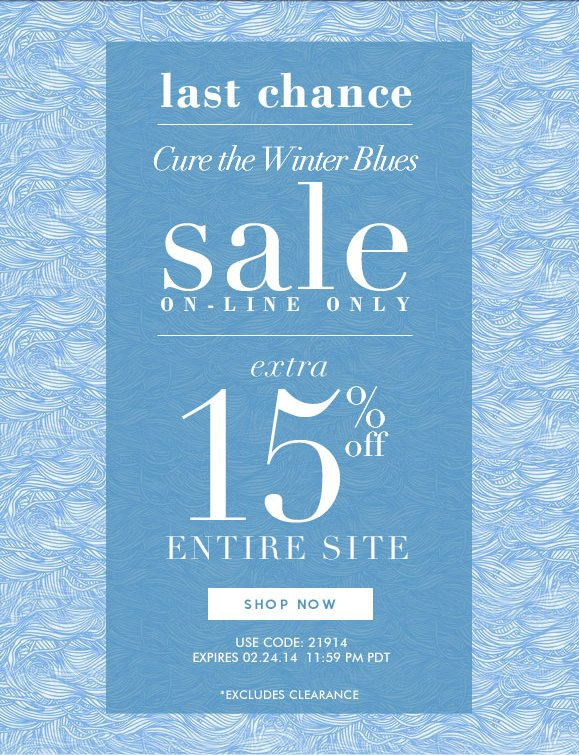 Last Chance! On-line Only Sale: Use Code 21914 and Enjoy an Extra 15% OFF Your Purchase! Hurry, Shop Now and SAVE!