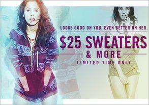 Shop LTD TIME ONLY: $25 Sweaters & More