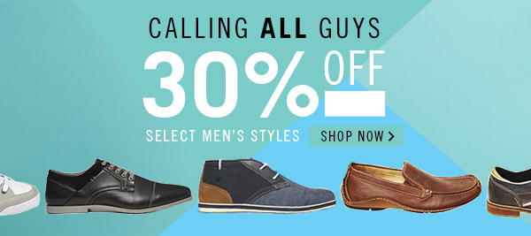 30% Off Select Men's Styles! Shop Now