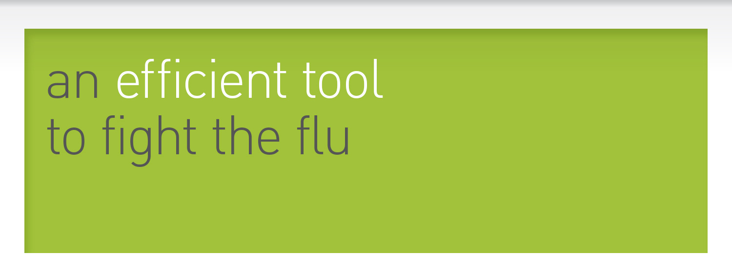 an efficient tool to fight the flu