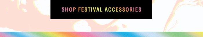 Shop Festival Accessories