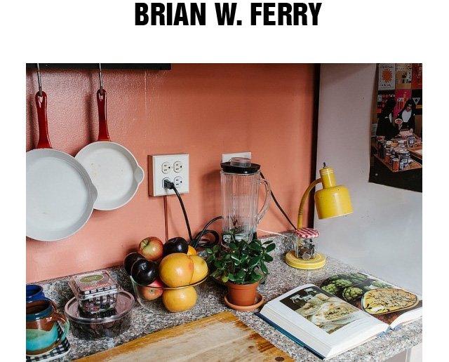 Brian W. Ferry