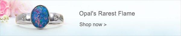 Opal's Rarest Flame