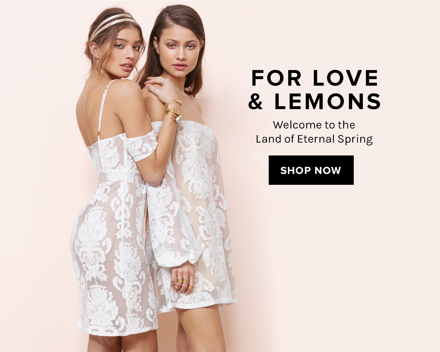 FOR LOVE & LEMONS: Welcome to the Land of Eternal Spring. SHOP NOW!