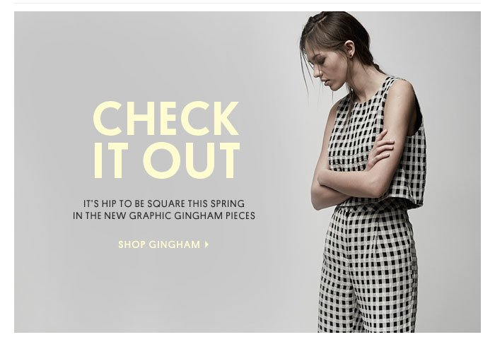 CHECK IT OUT - SHOP GINGHAM