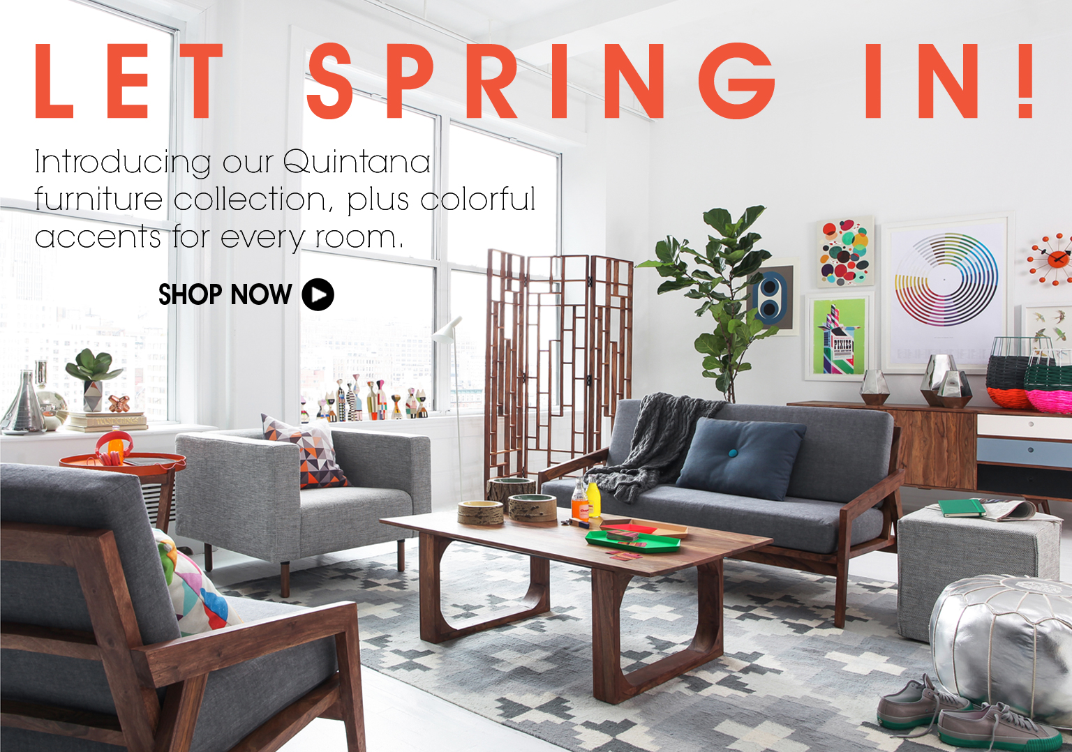 Let Spring In! Introducing Our Quintana Furniture Collection + Accents For Every Room.