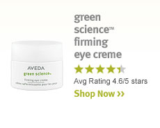 green science firming eye creme. shop now.