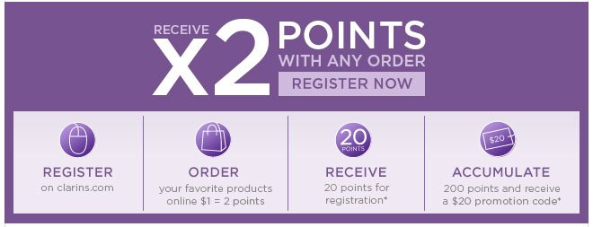 Receive x2 points with any order. Register Now>