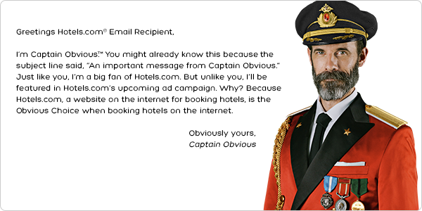 hotelscom an important message from captain obvious milled