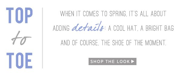 Top to Toe: Shop The Look