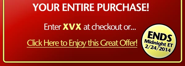 Enter XVX at checkout. Ends Midnight ET 2/24/2014