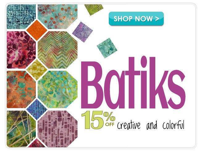 15% off All Batik Cotton Prints