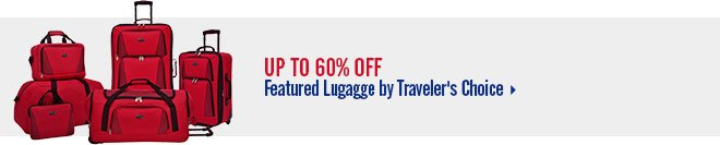 Up to 60% off Featured Lugagge by Traveler's Choice