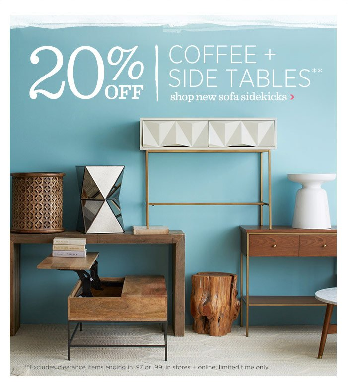 20% off coffee + side tables**. Shop new sofa sidekicks.