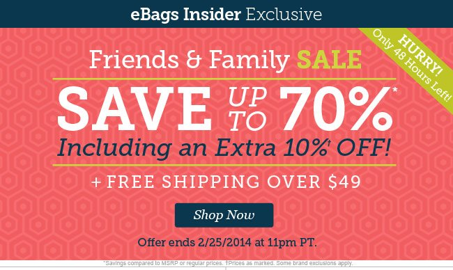 Friends and Family Sale - Save up to 70% Incuding an Extra 10% Off - Plus Free Shipping. Shop Now.