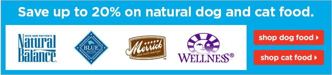 Save up to 20% on natural dog and cat food.