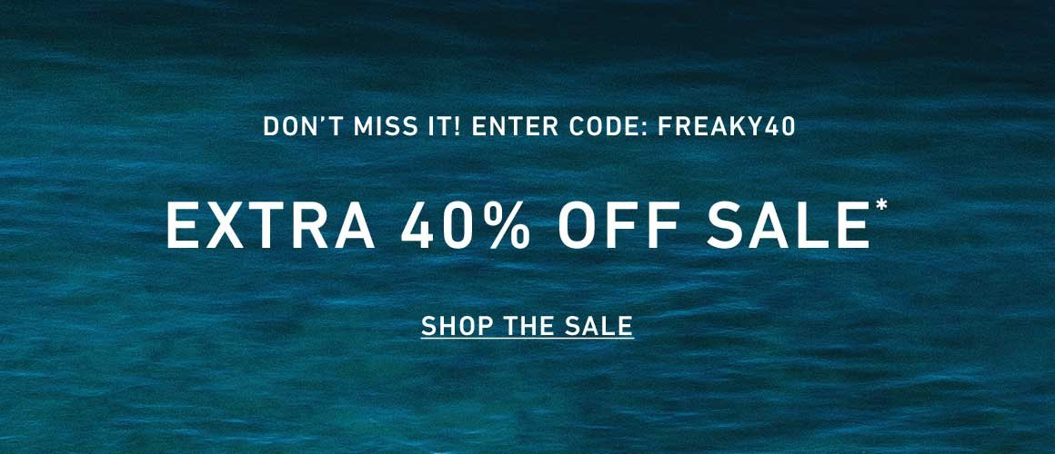 Extra 40% Off Sale. Enter Code: FREAKY40