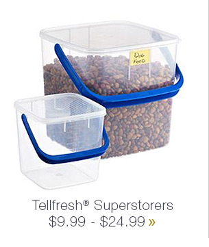 Tellfresh Superstorers $9.99 - $24.99 »