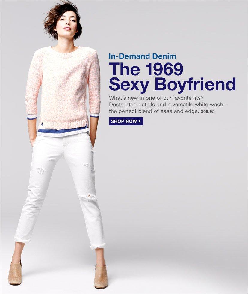 In-Demand Denim | The 1969 Sexy Boyfriend | SHOP NOW