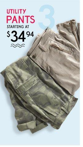 3 | UTILITY PANTS STARTING AT $34.94