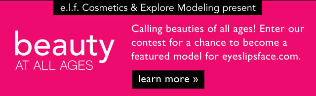 e.l.f. Cosmetics & Explore Modeling Present: Beauty At All Ages