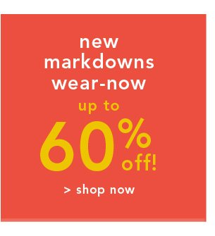 Shop New Markdowns Wear-Now